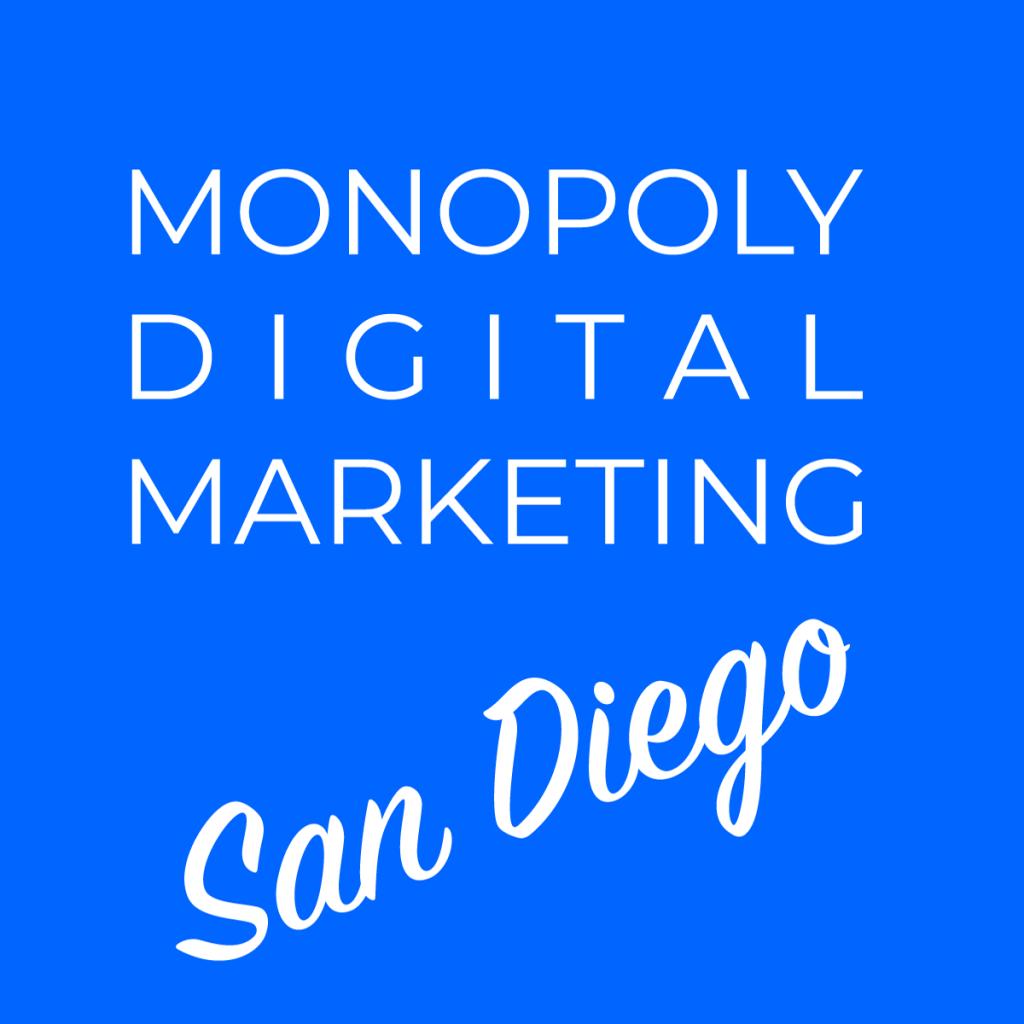 Monopoly Digital- San Diego SEO Company
