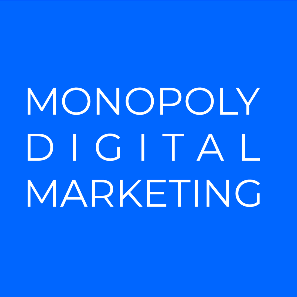 Monopoly Digital Marketing